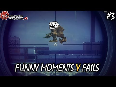 FUNNY MOMENTS, FAILS, GLITCHES & MLG   GEARS OF WAR 4 - EPISODIO #3!