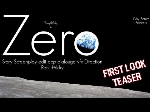 Zero - First Look Teaser |  SciFi Short film | RanjithVicky