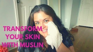 Get Soft Skin. Wash Your Face With Muslin