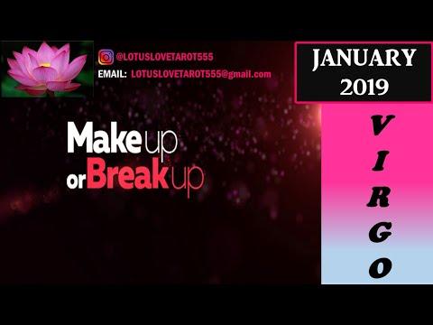 Make Up or Break Up? - Virgo - January 2019