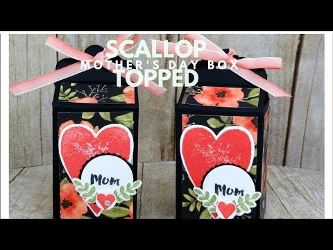 Scallop Topped Mothers Day Box