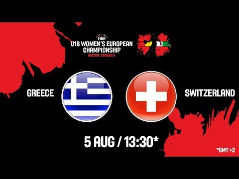 LIVE 🔴 – Greece v Switzerland – FIBA U18 Women's European Championship Division B 2018