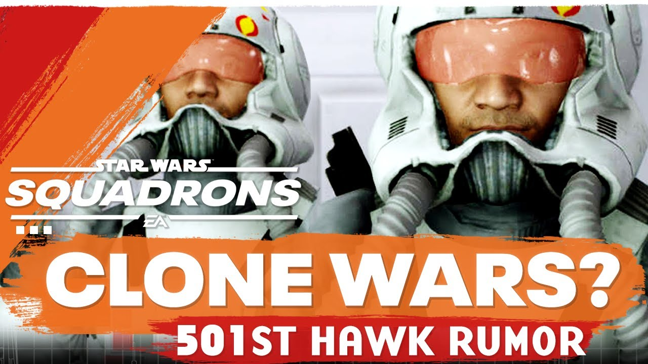 Squadrons Update | Why NO Clone Wars Era + 501st Hawk Rumor