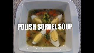 Polish  Sorrel Soup with Rice -Zupa Szczawiowa z ryzem Episode #12