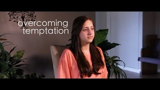 overcoming temptation | MYP 1.2