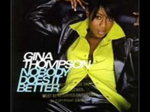 Gina Thompson - Nobody Does It Better
