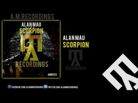 Alan Mau Scorpion(Original Mix)OUT NOW