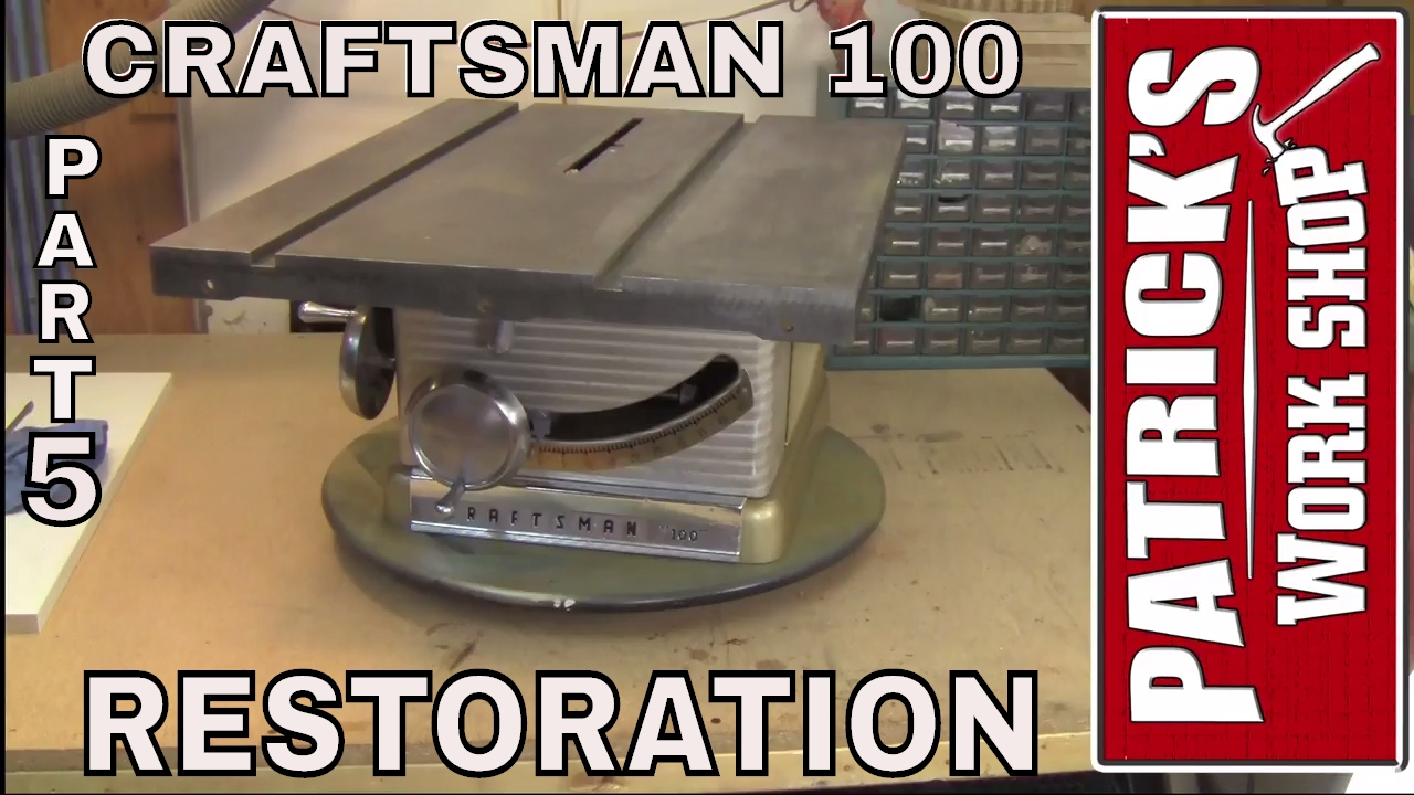 How to restore a craftsman 100 table saw restoration part 5 youtube how to restore a craftsman 100 table saw restoration part 5 greentooth Gallery