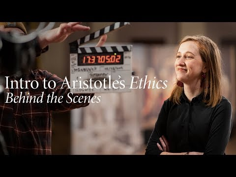 Behind the Scenes | Introduction to Aristotle's Ethics