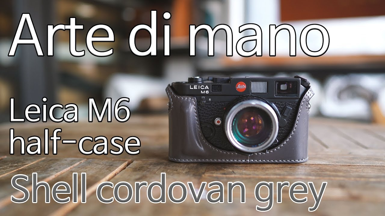 Arte Di Mano Half Case Leica M6 M7 Mp Series Half Case Leica Cases Straps By