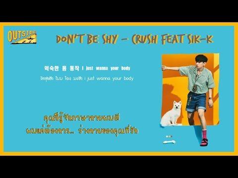 [ซับไทย] 크러쉬 CRUSH (Feat. Sik-K) - Don't be shy [18+]