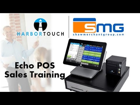 Harbortouch Agent Program: Echo POS Sales Training