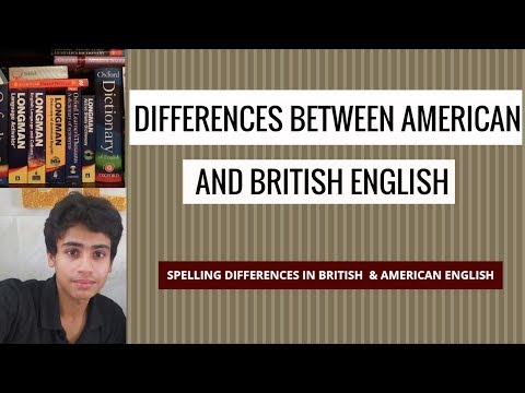 Spelling differences between American and British English