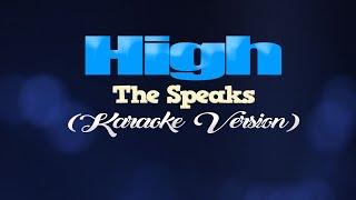 HIGH - The Speaks (KARAOKE VERSION)