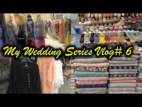 Shopping in Liberty Market Lahore || My Wedding series Vlog # 6