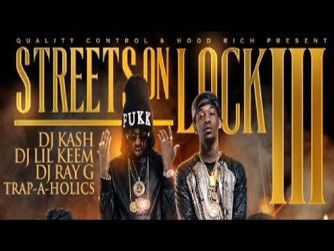 Migos & Rich The Kid - Streets On Lock 3 (Mixtape)
