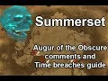 Augur of the obscure comments and time breach locations: Summerset