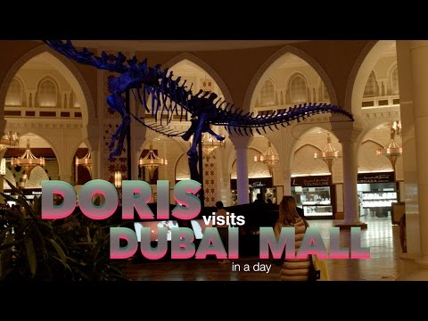 Dubai Mall. Doris Visits shows how to experience shopping in the UAE.