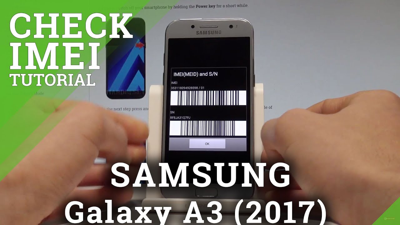 How to Get Access to IMEI on SAMSUNG Galaxy A3 (2017) - Serial Number  |HardReset Info