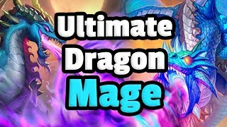 Ultimate Dragon Control Mage - Hearthstone Descent Of Dragons