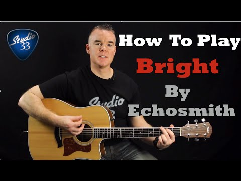 How to Play BRIGHT by Echosmith - Easy Beginner Guitar Song