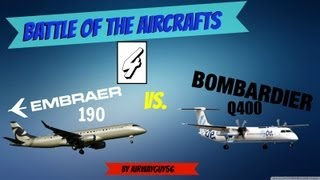 Battle Of The Aircrafts IV: Embraer 190 Vs. Bombardier Q400