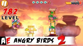 Angry Birds 2 LEVEL 782