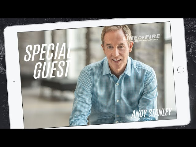 Dr. Brown Interviews Pastor Andy Stanley