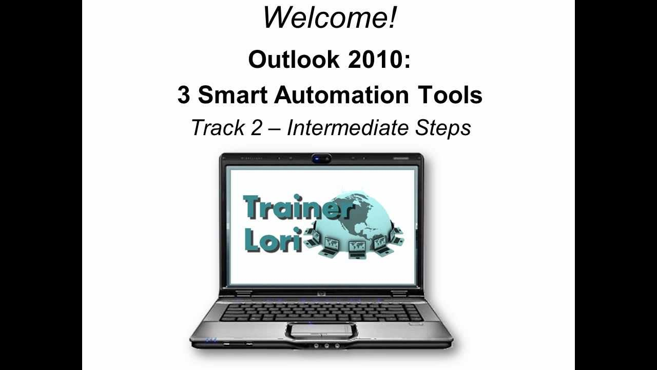 Outlook 2010: 3 Smart Automation Tools