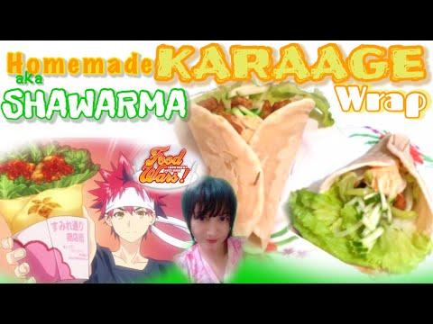 【anime-recipe】karaage-wrap-aka-shawarma-|-food-wars!!-|-madiskarteng-nanay-|-食戟のソーマ-唐揚げロール