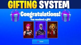 Fortnite Gifting System...