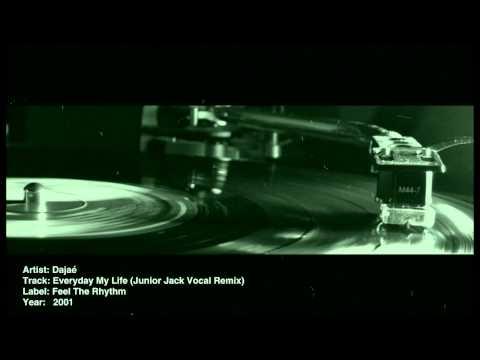Dajaé - Everyday of My Life (Junior Jack Vocal Remix)