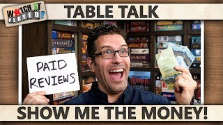 Table Talk - Show Me The Money! (Paid Reviews)