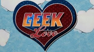 Geek Love - Debut Trailer (START Original Reality Series)