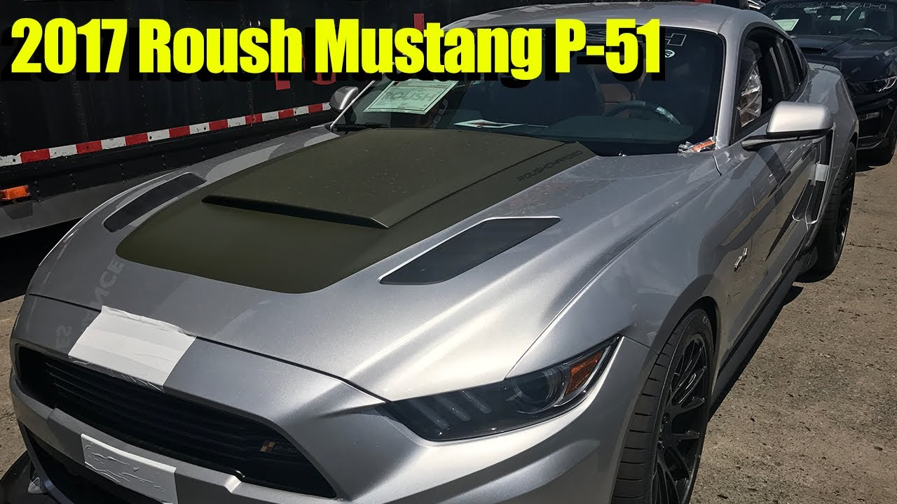 2017 Roush Mustang P 51 727hp For Sale 25 Of 51 Youtube