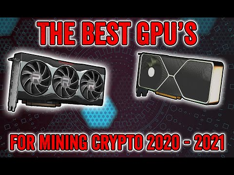 Best GPUs for Mining Crypto in 2020 - 2021