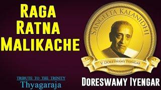 Raga Ratna Malikache   Doreswamy Iyengar   ( Album: Tribute to the Trinity - Thyagaraja)