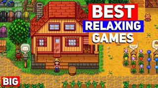 Top 25 BEST Relaxing Indie Games of ALL TIME (Chill, Wholesome, Stress Free games!)