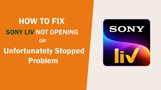Fix Sony Liv Unfortunately Stopped Working Problem Solved | Sony Liv Mobile App Not Opening screenshot 2
