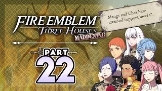 """Part 22: Let's Play Fire Emblem Three Houses, Golden Deer, Maddening - """"The Support Episode!"""""""