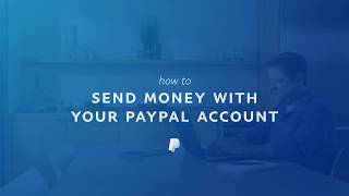 How to Send Money with Your PayPal Account