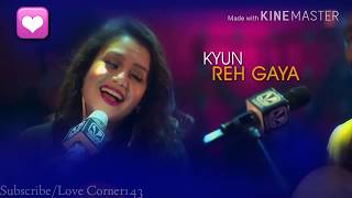 Kabira Naina Lyrical Video Status   Mixtape   Neha Kakkar   Mohd Irfan   New WhatsApp Status