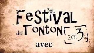 teaser Festival du Tonton 2013