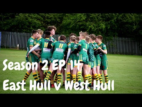 East Hull v West Hull | Season 2 Episode 14 | GRM Rugby League