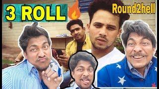Three Roll spoof like bb ki vinee | Round2hell R2h | john jack a2z