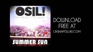Summer Sun - Oh Snap It