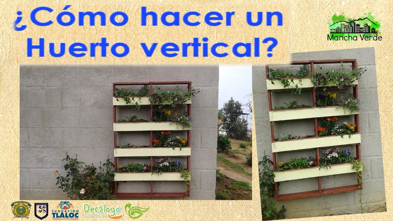 Huerto vertical youtube for Como hacer un jardin vertical con palets