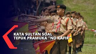 Kontroversi Tepuk Pramuka quotNo Kafirquot Sri Sultan Hamengkubuwono X Indonesia Gak Ada Kafir