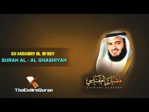 SURAH AL GHASHIYAH - SH MISHARY AL AFASY