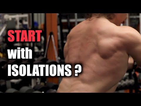 Isolation Exercises First for Bodybuilding?